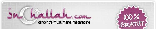 inchallah.com rencontre musluman, maghrebine